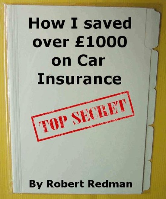 How I saved over £1000 on Car Insurance