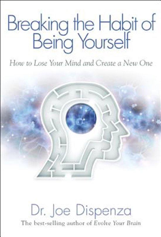 Boek cover Breaking the Habit of Being Yourself van Dr. Joe Dispenza (Paperback)