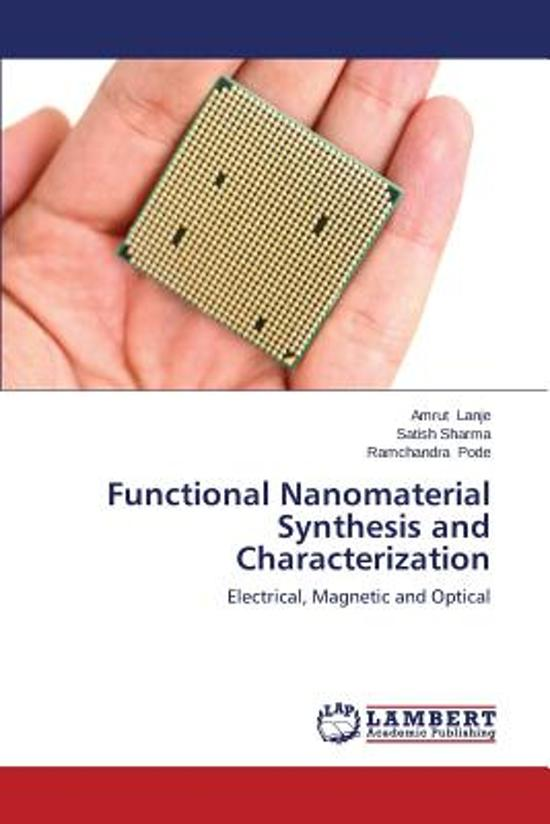 Functional Nanomaterial Synthesis and Characterization