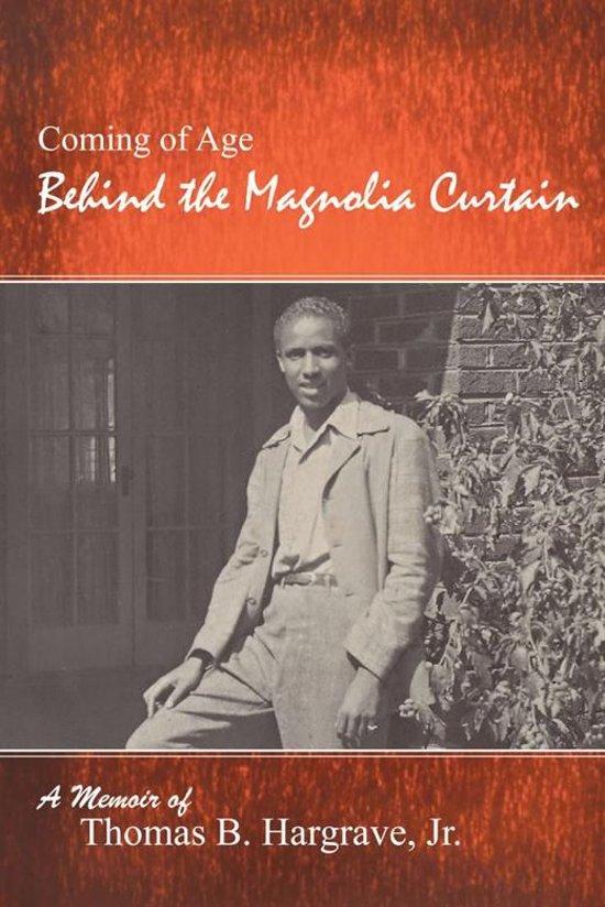 Behind the Magnolia Curtain