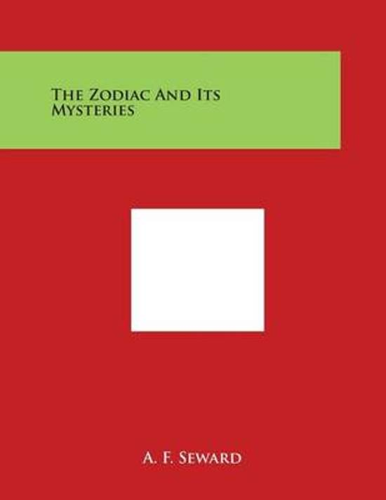 The Zodiac and Its Mysteries