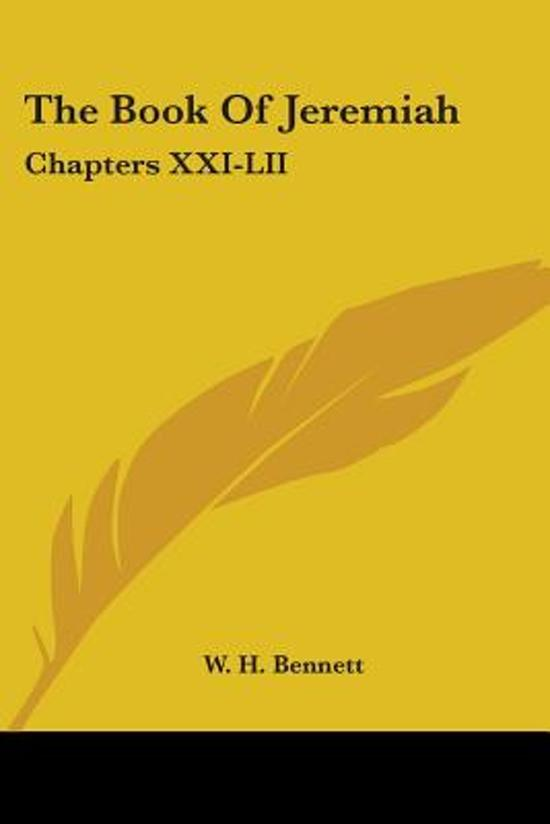 the Book of Jeremiah: Chapters Xxi-Lii