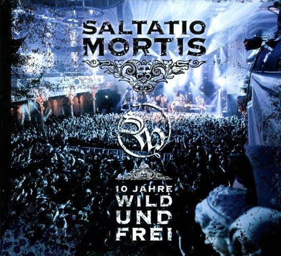 Saltatio Mortis - 10 Jahre Wild Und Frei (Dvd+Cd)
