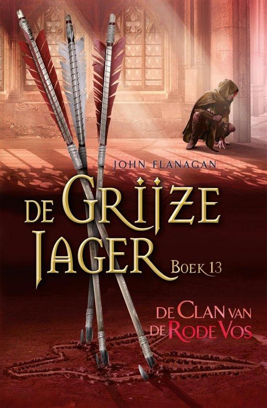 Boek cover De Grijze Jager 13 - De Clan van de Rode Vos van John Flanagan (Onbekend)