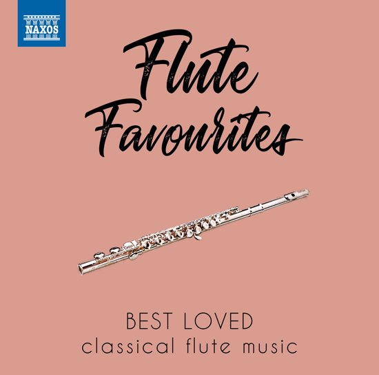 Flute Favourites: Best Loved Classical Flute Music