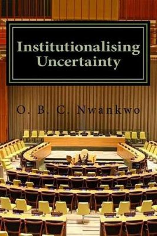 Institutionalising Uncertainty