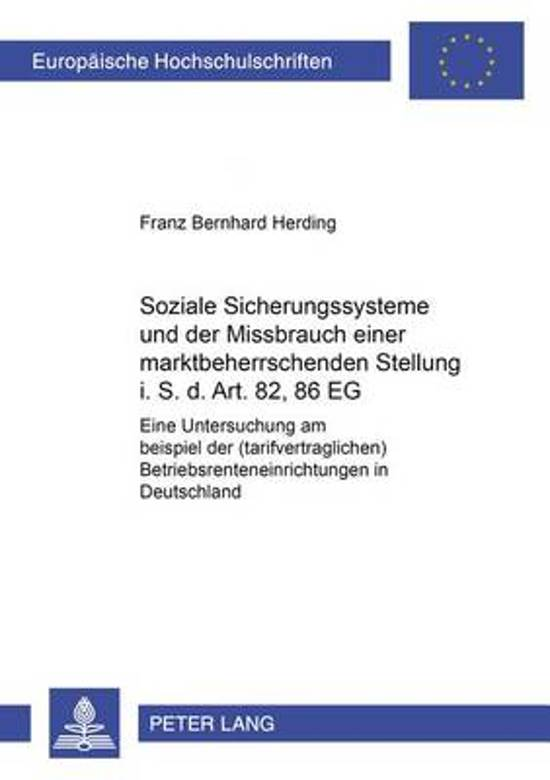 Soziale Sicherungssysteme Und Der Missbrauch Einer Marktbeherrschenden Stellung I.S.D. Art. 82, 86 Eg