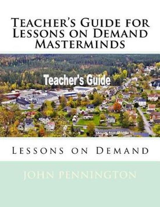 Teacher's Guide for Lessons on Demand Masterminds