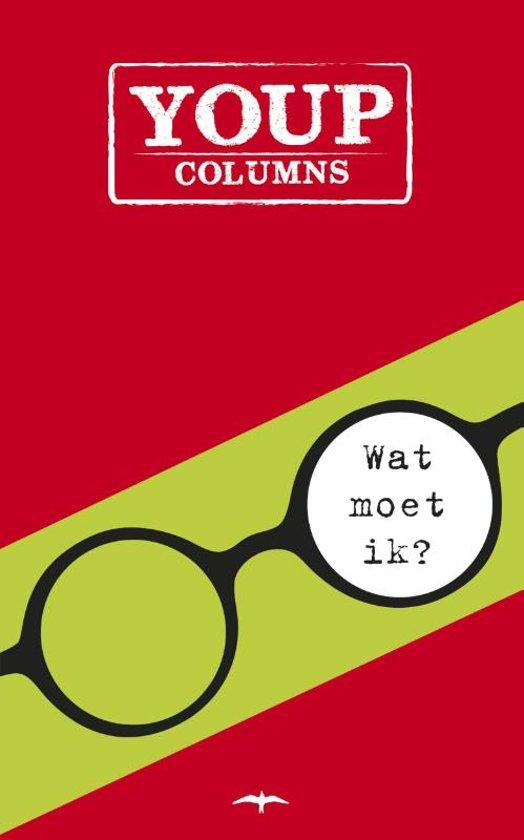 Boek cover Wat moet ik? van Youp van t Hek (Paperback)