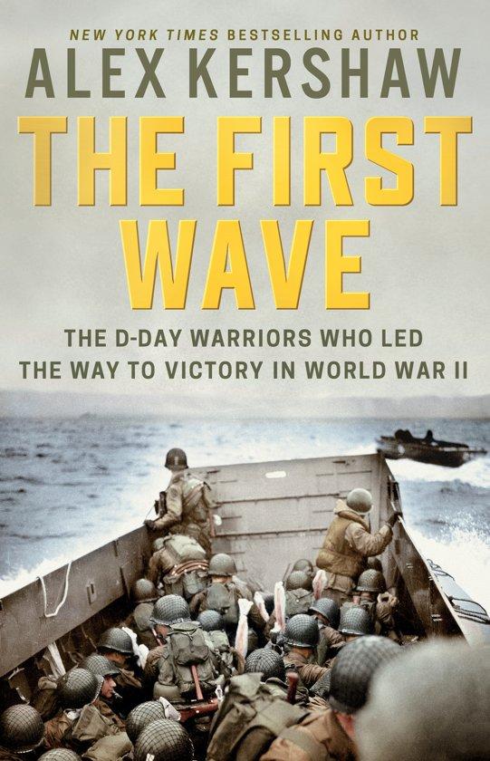 Boek cover The First Wave van Alex Kershaw (Hardcover)