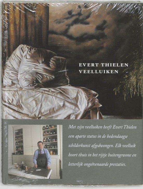 Evert Thielen, Veelluiken