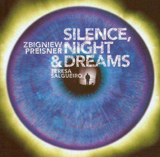Silence, Night & Dreams