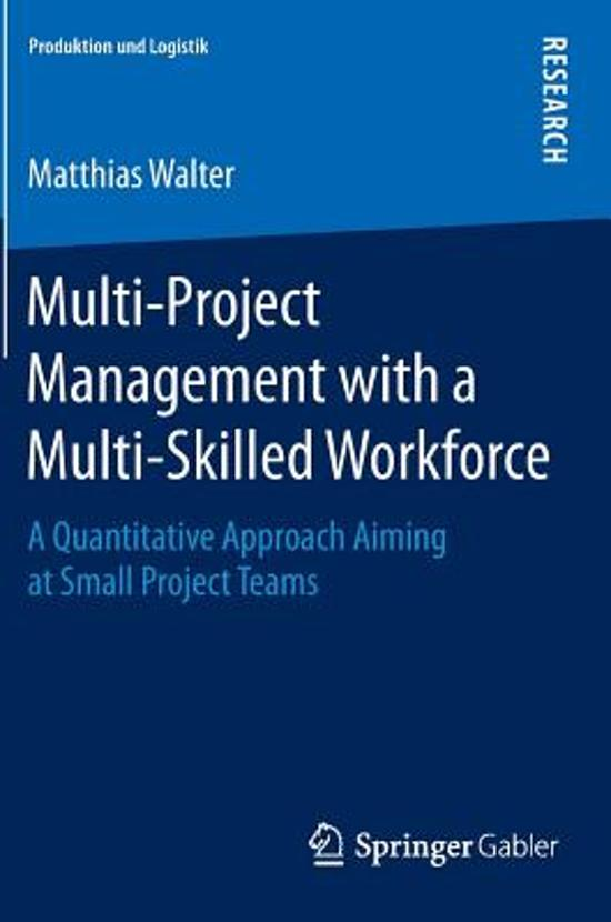 Multi-Project Management with a Multi-Skilled Workforce
