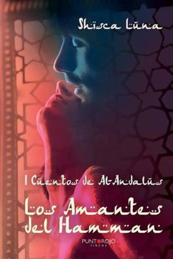I Cuentos de Al-Andalus. Los Amantes del Hamman