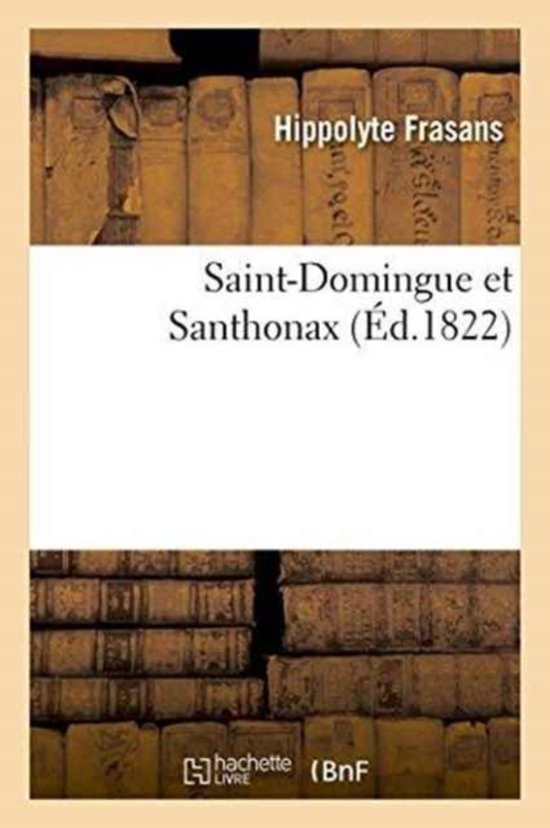 Saint-Domingue Et Santhonax