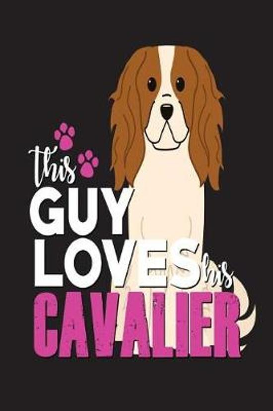 This Guy Loves His Cavalier
