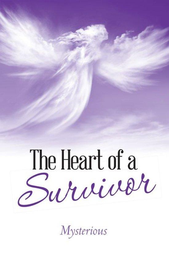 The Heart of a Survivor