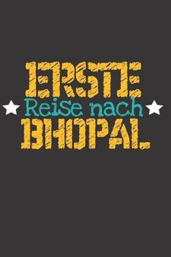 Erste Reise nach Bhopal