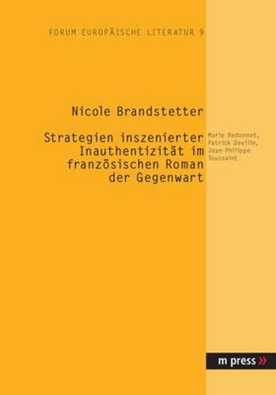 Afbeelding van Strategien Inszenierter Inauthentizitaet Im Franzoesischen Roman Der Gegenwart