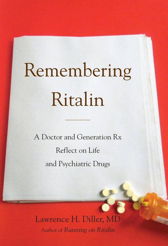 an analysis of dr lawrence h dillers book running on ritalin