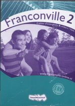 Franconville / 2 VMBO-t/Havo / deel Cahier d'exercices A+B