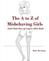 The A to Z of Misbehaving Girls