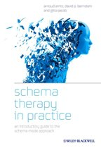 Schema Therapy in Practice - an Introductory Guideto the Schema Mode Approach
