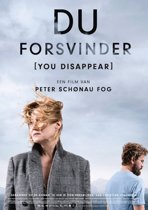 Du Forsvinder (You Disappear)