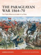 The Paraguayan War 1864-70