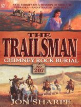 Trailsman 207: Chimney Rock Burial