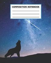 Composition Notebook: Wide Ruled - 100 pages - Howling Wolf at night Journal and Elementary Writing Composition Book for Boys, Girls and Kid