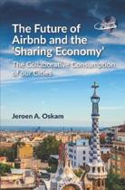 The Future of Airbnb and the Sharing Economy'