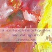 Busoni/ Vlad. Carlo Grante, Piano.