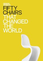 Fifty Chairs that Changed the World