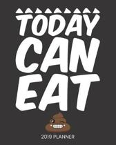 Today Can Eat 2019 Planner