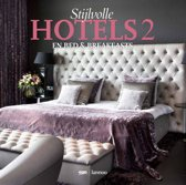 Stijlvolle hotels; stylish hotels 2