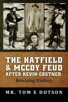 The Hatfield & McCoy Feud After Kevin Costner