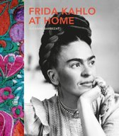 Frida Kahlo at Home