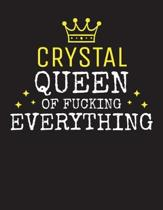 CRYSTAL - Queen Of Fucking Everything