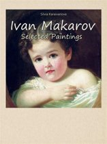Ivan Makarov: Selected Paintings