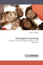 Emergent Learning