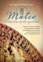 Mateo. El maestro de Compostela
