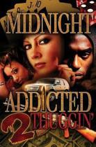 Addicted 2 Thuggin'