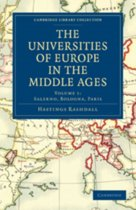 The Cambridge Library Collection - Medieval History The Universities of Europe in the Middle Ages