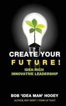 Create Your Future!