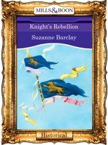 Knight's Rebellion (Mills & Boon Vintage 90s Historical)