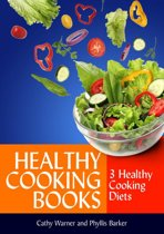 Healthy Cooking Books: 3 Healthy Cooking Diets