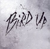 Bird Up: The Charlie Parker Remix Project...