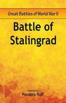 Great Battles of World War Two - Battle of Stalingrad