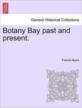 Botany Bay Past and Present.